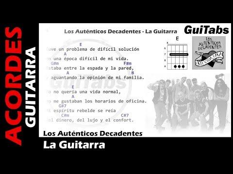 Los Auténticos Decadentes - La Guitarra ( Letras y Acordes para Guitarra ) 🎸