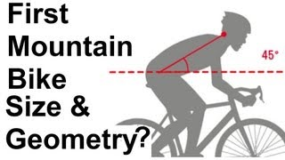 Buying your first Mountain Bike Size and Geometry