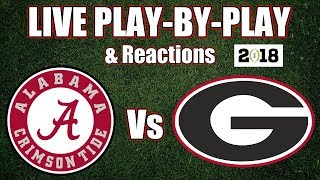 Alabama vs Georgia | Live Play-By-Play & Reactions