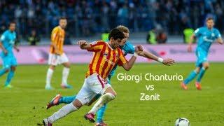 Giorgi Chanturia vs. Zenit