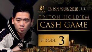 Triton Poker SHR Jeju 2018 Short Deck Cash Game - Episode 3