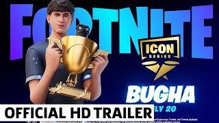 Fortnite Bugha Joins The Icon Series Trailer