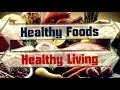 Must Have Foods for Healthy Diet and Healthy Life | ebibb.com