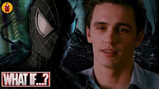 What If Harry Osborn Became Venom In Spider-Man 3?