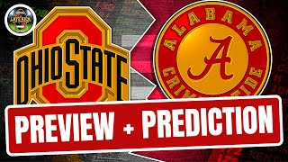 Ohio State vs Alabama - Preview & Prediction (Late Kick Cut)