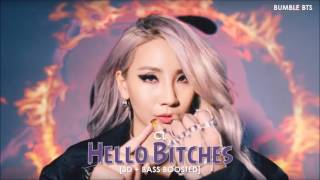 [3D+BASS BOOSTED] CL - HELLO BITCHES | bumble.bts