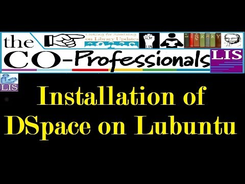 Installation Of DSpace In Lubuntu | The CoProfessionals [LIS] | DSpace Tutorials