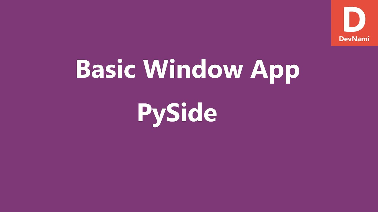 PySide Python Create GUI Window