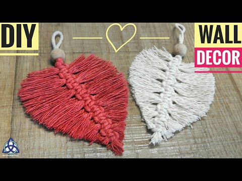 DIY Macrame Heart Wall Hanging - Wall Decoration Ideas