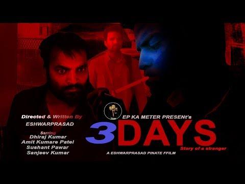 3 DAYS |A Suspense Thriller Short Film | By Eshwarprasad | EP Ka Meter