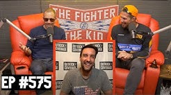 The Fighter and The Kid - Episode 575: Clay Travis