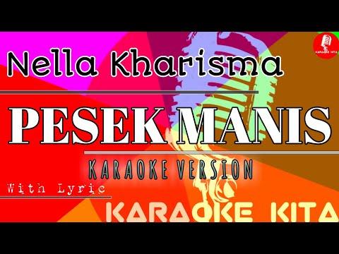 Pesek Manis - Nella Kharisma - KOPLO (Karaoke Tanpa Vocal)