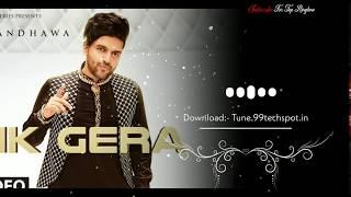 Guru Randhawa - Ik Gera Ringtone mp3 Download   Nee Punjabi Song Ringtone   Guru Randhawa Ringtone.mp3