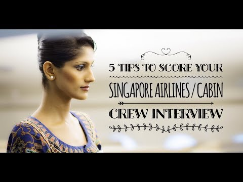 5 Interview Tips: Singapore Airlines/Cabin Crew interviews
