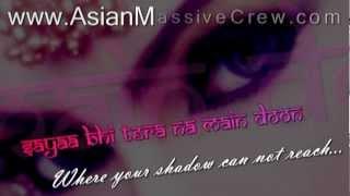★ ♥ ★ Aankhein Teri   lyrics + Translation [2007] ★ www.Asian-Massive-Crew.com ★ ♥ ★