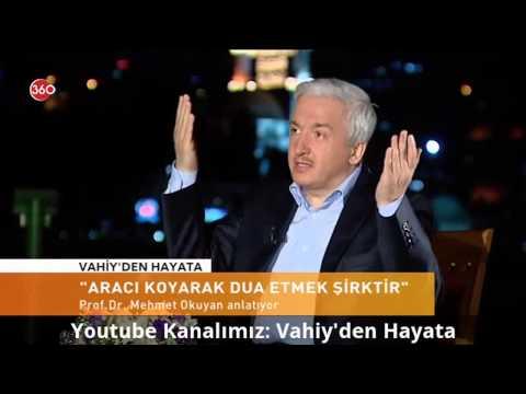 Allah'tan Başkasına Ve Aracı Koyarak Dua Etmek, Aracılık - Prof. Dr. Mehmet Okuyan | HD