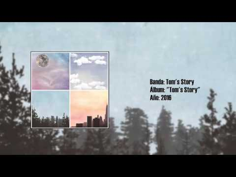 "Tom's Story - ""Tom's Story"" [Full LP] (2016)"
