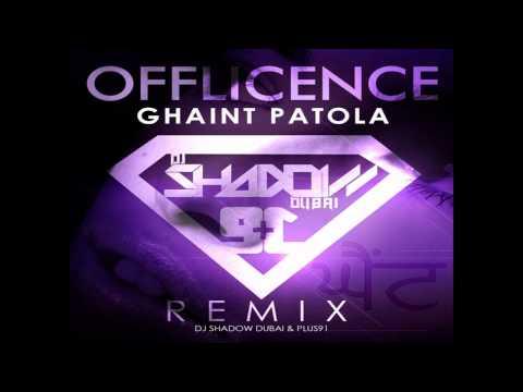 Offlicence - Ghaint Patola - DJ Shadow Dubai & Plus 91 Remix