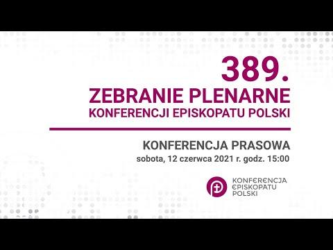 Konferencja prasowa 389. Zebranie Plenarne KEP 12.06.2021 godz. 15.30