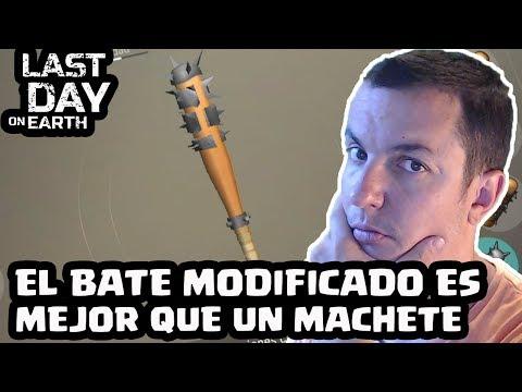 EL BATE MODIFICADO ES MEJOR QUE UN MACHETE | LAST DAY ON EARTH: SURVIVAL | [El Chicha]