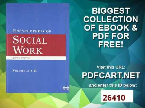 The Encyclopedia of Social Work 4 Volume Set