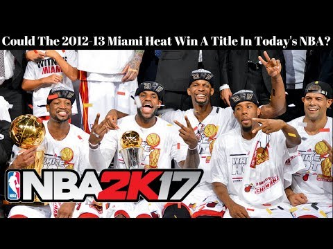 Could The 2012-13 Miami Heat Win A Title In Today