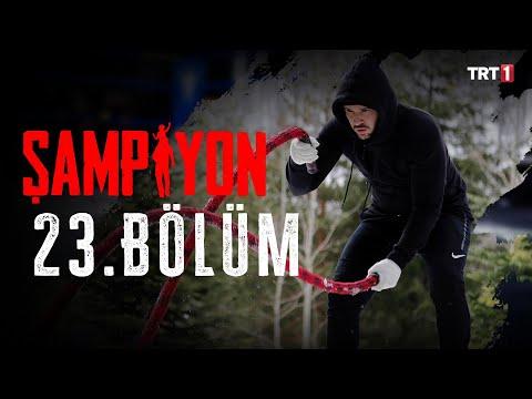 Şampiyon 23. Bölüm