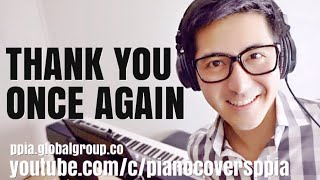 Thank You Once Again - Piano Covers