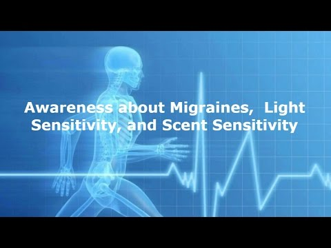 Awareness about Migraines, Light Sensitivity, and Scent Sensitivity