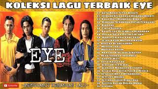 Download KOLEKSI LAGU-LAGU TERBAIK EYE
