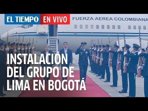 EN DIRECTO: Se inicia la cumbre del Grupo de Lima en Bogotá sobre Venezuela |EL TIEMPO