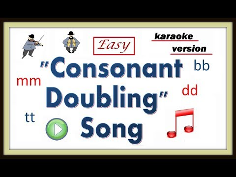 How To Teach Consonant Doubles -- Karaoke Version