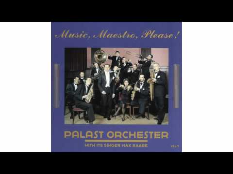 Palast Orchester - I Lift Up My Fingers And Say Tweet Tweet