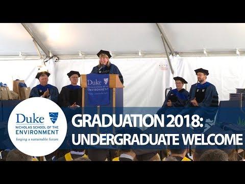 Nicholas School Graduation 2018: Welcome & Greetings (Undergraduate Ceremony)