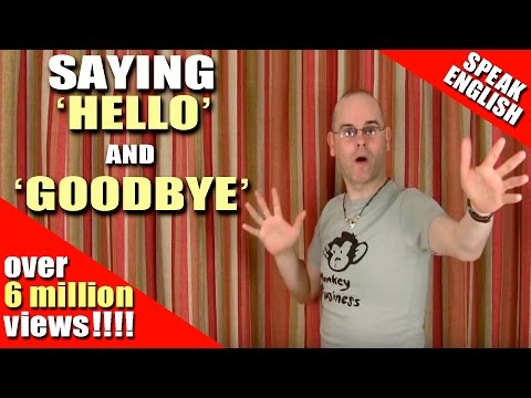 Learning English Say Hello And Goodbye In English