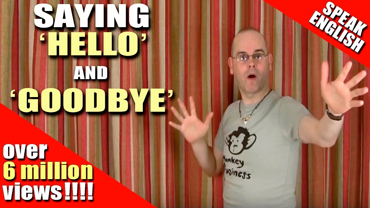 Learning English Say Hello And Goodbye In English Hello And