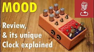 Review: MOOD by Chase Bliss, and its unique clock explained