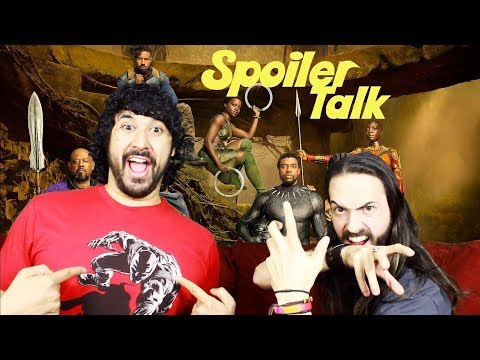Black Panther - SPOILER TALK!!!