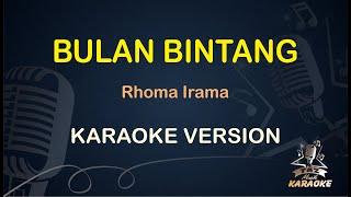 Bulan Bintang Karaoke Rhoma Irama ( Karaoke Dangdut Koplo )