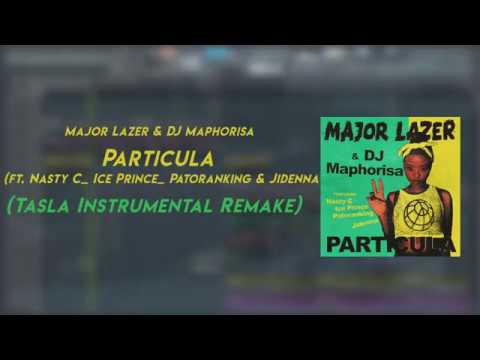 major-lazer-dj-maphorisa-particula-instrumental-remake-flp-tasla-on-the-beat