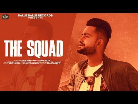 the-squad---bhanot-bhullarai- -new-punjabi-song-2019- -latest-punjabi-song-2019- -balle-balle-record