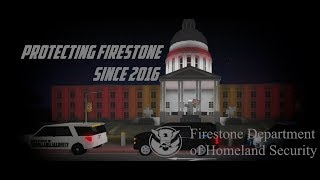 ROBLOX | Firestone DHS Patrol (Shoot Outs and Prison Break)