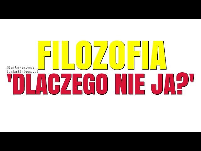 Filozofia DLACZEGO NIE JA? czyli więcej poczucia wartości! - Rafal Mazur ZenJaskiniowca.pl