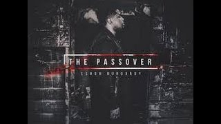 Eshon Burgundy The Passover Review