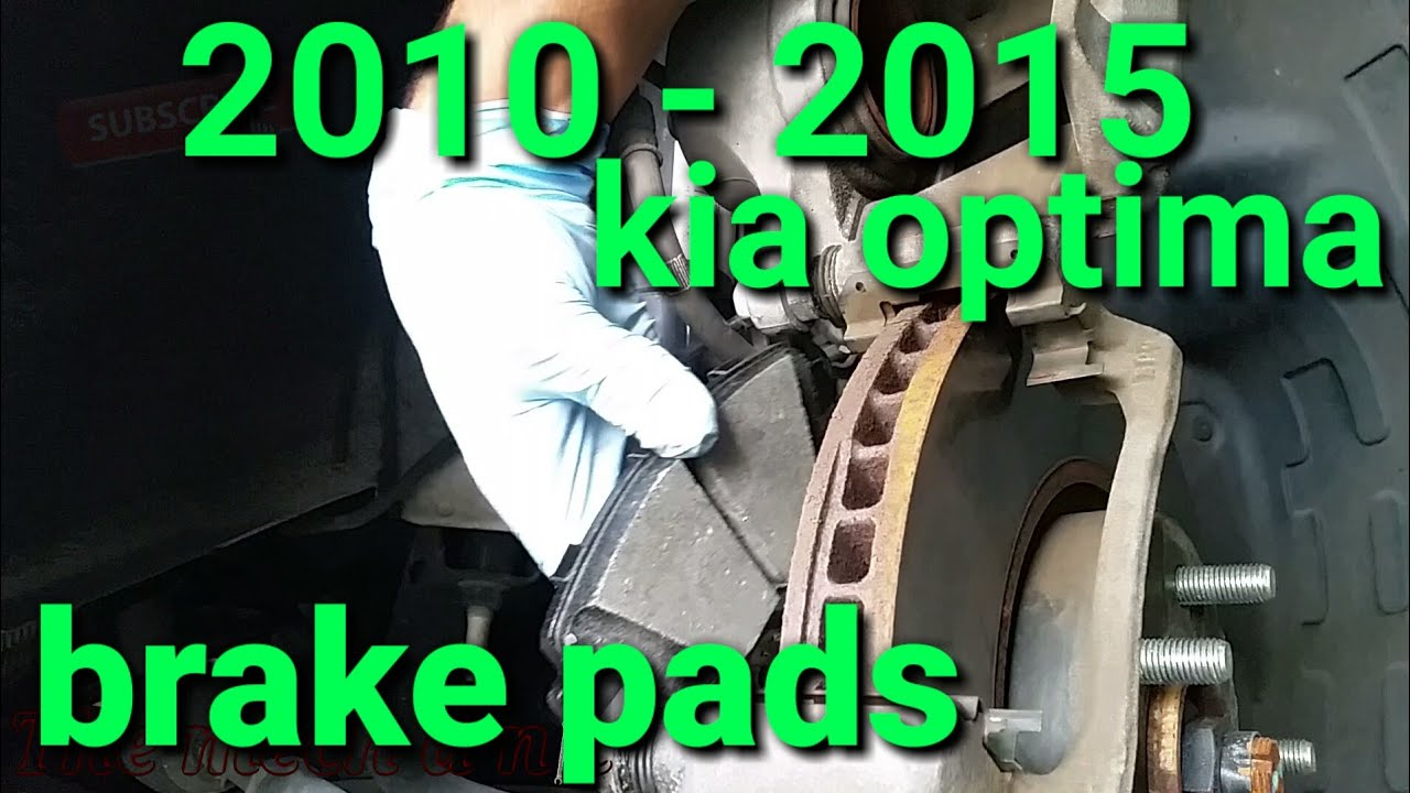 2010 15 kia optima front brake pads youtube. Black Bedroom Furniture Sets. Home Design Ideas