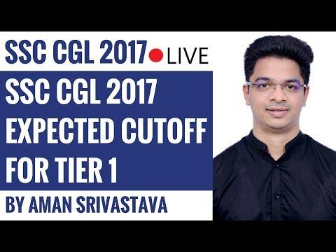 SSC CGL Cutoff 2017 - Expected Cutoff For Tier 1 By Aman Srivastava