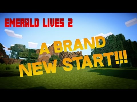 Emerald Lives 2 | BRAND NEW START!! #1