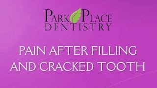 Tooth Pain After Filling by Park Place Dentistry in Orange County