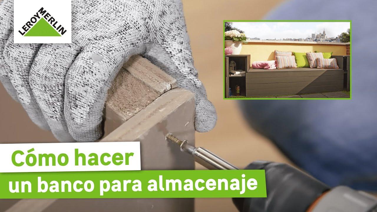Cómo hacer un banco para almacenaje (Leroy Merlin) - YouTube