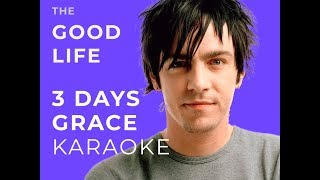 Three Days Grace - The Good Life Karaoke